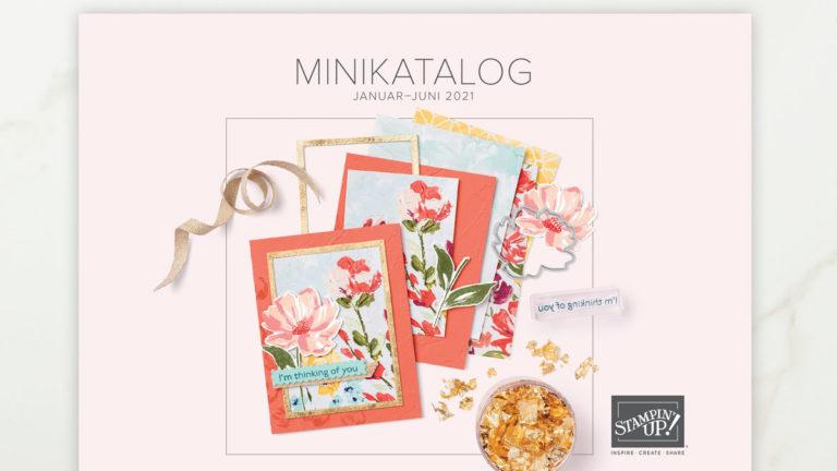 Minikatalog und Sale-A-Bration Januar-Juni 2021